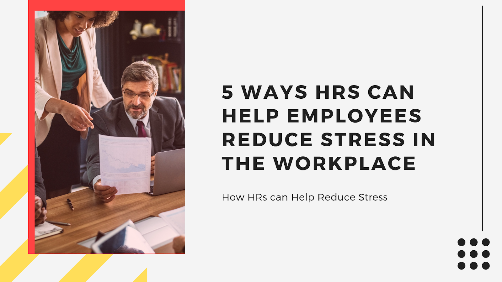 5 Ways HRs can Help Employees Reduce Stress in the Workplace