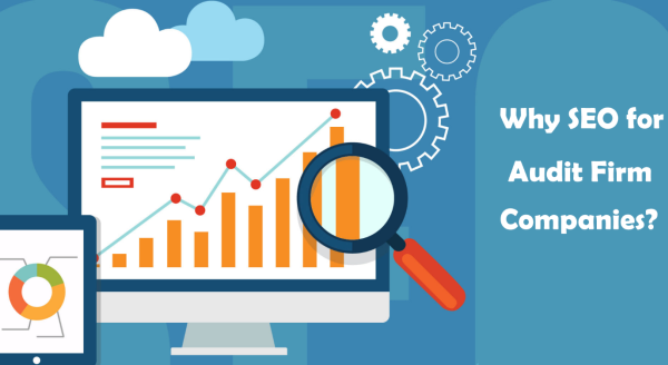 Why SEO Strategy for Audit Firm Companies?