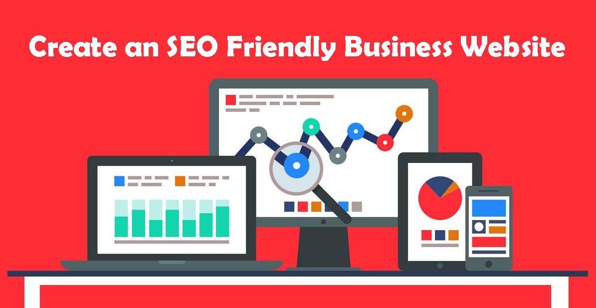 Create an SEO Friendly Business Website