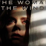 The Woman in The Window Trailer- Creating the Best Buzz for Psychological Thrillers