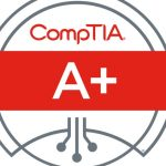 All Important Facts about CompTIA A+ Certification Like in Wiki