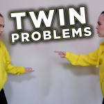 Twin Problems That No Other Person Can Understand