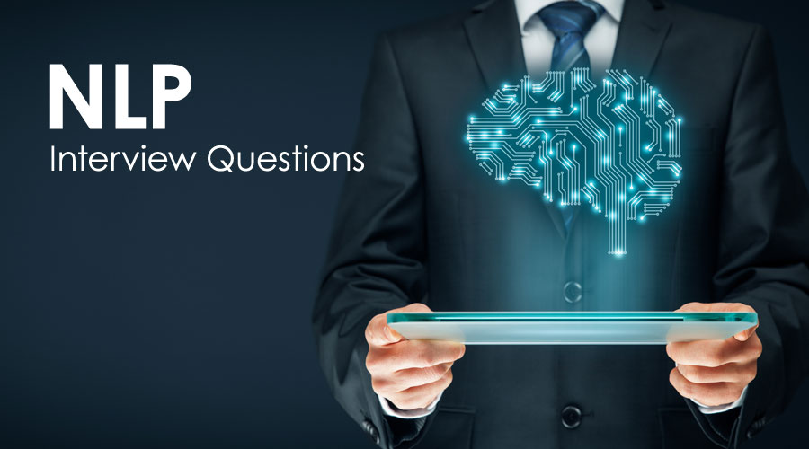 Top 12 NLP Interview Questions and Answers