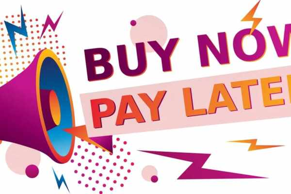 Here Is Why You Should Buy now and Pay Later