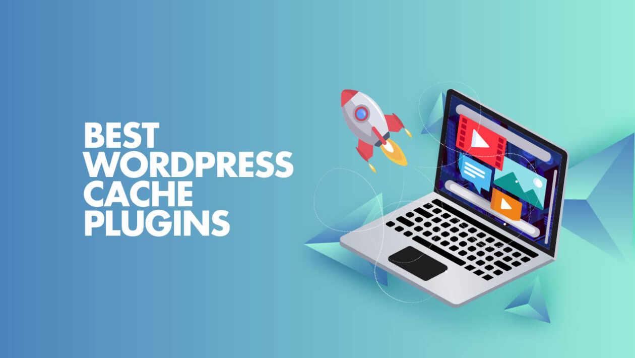 best caching plugins for wordpress